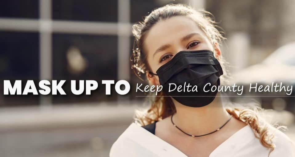 Mask Up to keep Delta County Healthy